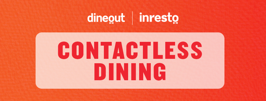 The Future of the F&B industry: Contactless Dining