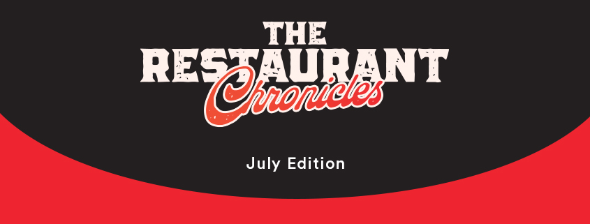 The Restaurant Chronicles | Industry updates | July 2021