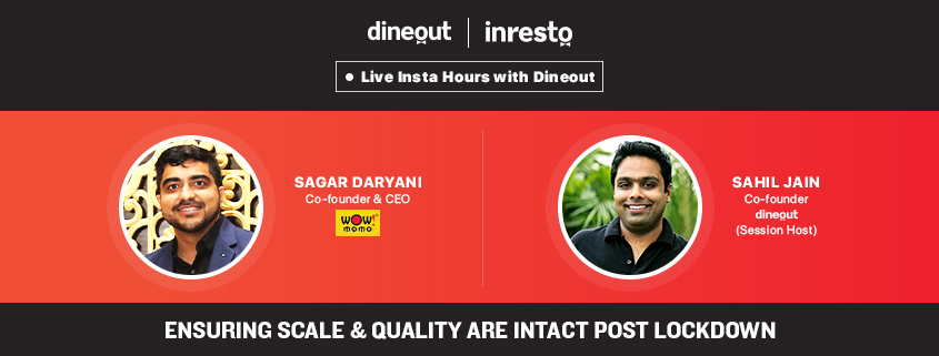 Dineout's INSTA LIVE with Sagar Daryani | Ensuring Scale & Quality are Intact Post Lockdown