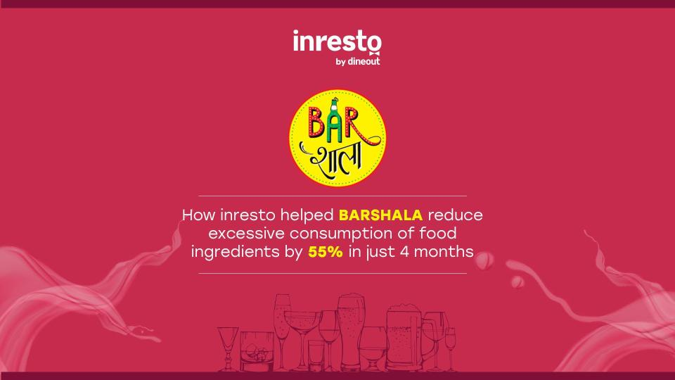 How BARSHALA reduced excessive consumption of food ingredients using inresto