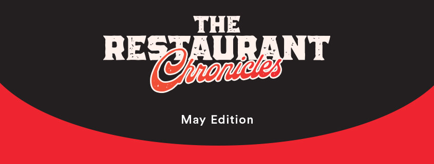 The Restaurant Chronicles | Industry Updates | May 2021
