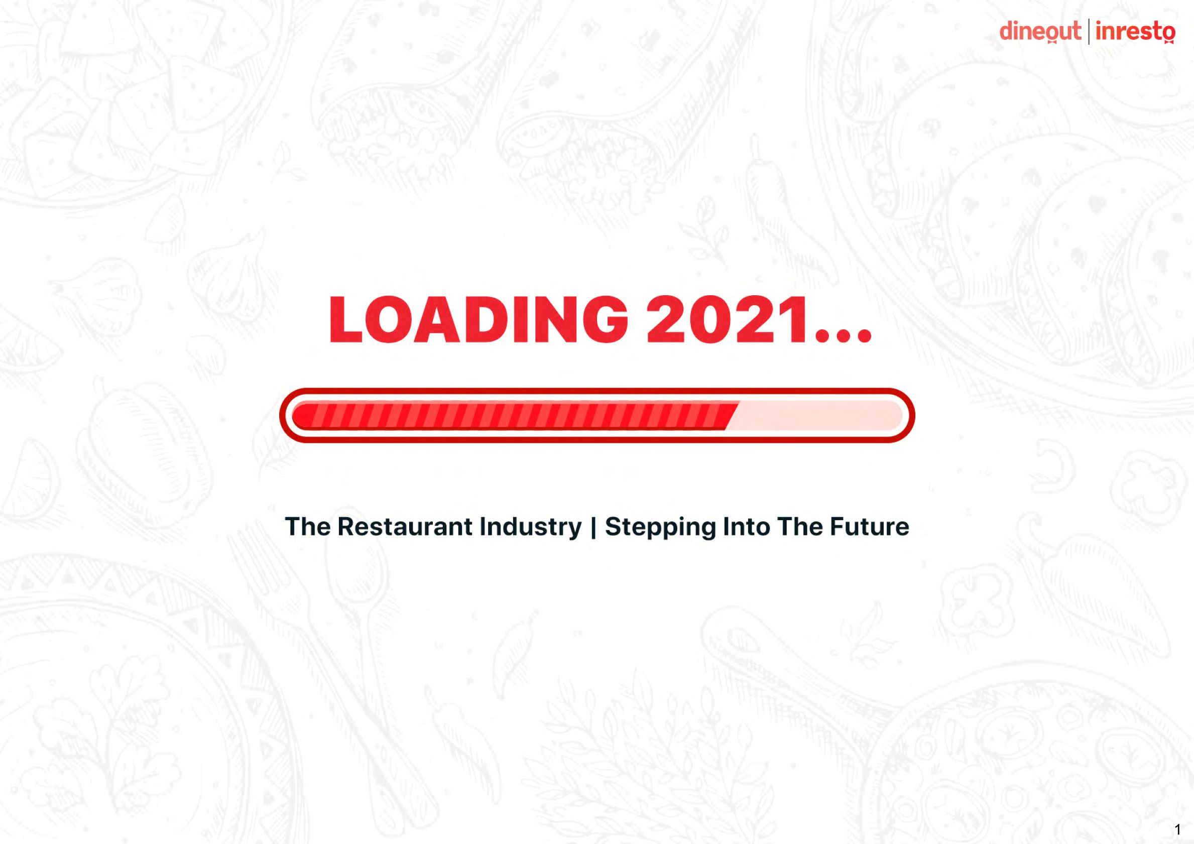 Loading 2021: What the future holds for the restaurant industry?